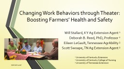 Changing Work Behaviors through Theater: Boosting Farmers� Health and Safety