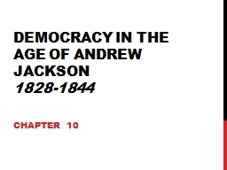 Democracy in the Age of Andrew Jackson