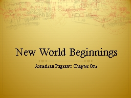 New World Beginnings American Pageant: Chapter One