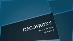 CACOPHONY Word of the Week
