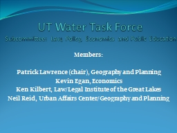 UT Water Task Force Subcommittee: Law, Policy, Economics and Public Education