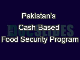 Pakistan�s Cash Based Food Security Program