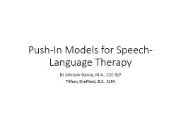 Push- I n Models for Speech-Language Therapy