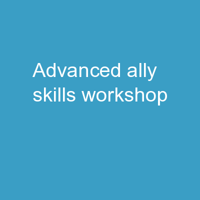 Advanced Ally Skills Workshop