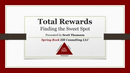 Total Rewards Finding the Sweet Spot