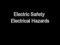 Electric Safety Electrical Hazards