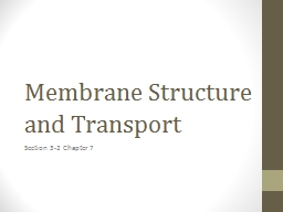 Membrane Structure and Transport
