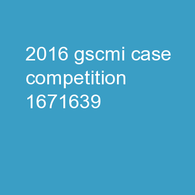 2016 GSCMI Case Competition