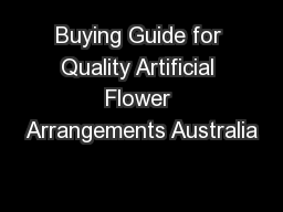 Buying Guide for Quality Artificial Flower Arrangements Australia