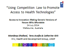 �Using Competition Law to Promote Access to Health Technologies�