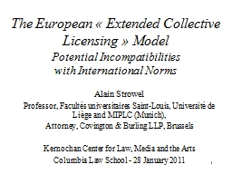 1 The European « Extended Collective Licensing » Model
