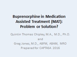 Buprenorphine in Medication Assisted