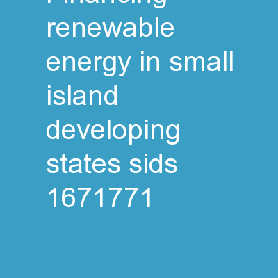 Financing renewable energy in small island developing states (SIDS)