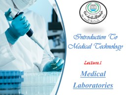 Medical  Laboratories Introduction To Medical Technology