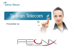Tadiran Telecom Presented by: