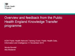 Overview  and feedback from the Public Health England