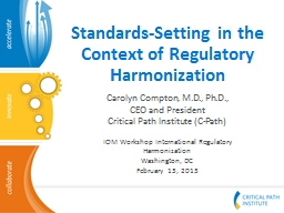 Standards-Setting in the Context of Regulatory Harmonization