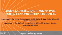 FEDERAL & STATE TELEHEALTH POLICY UPDATES: