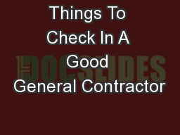 Things To Check In A Good General Contractor