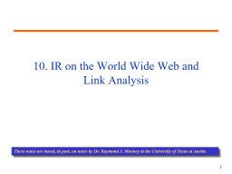 10. IR on the World Wide Web and