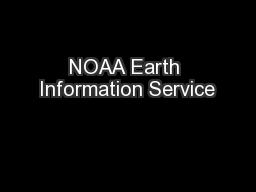 NOAA Earth Information Service
