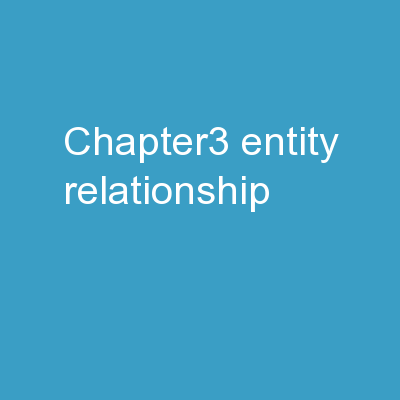 Chapter3 : Entity-Relationship