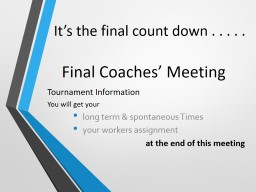 Final Coaches' Meeting
