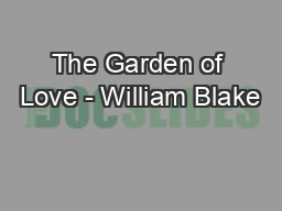 The Garden of Love - William Blake
