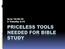 Priceless tools needed for bible study