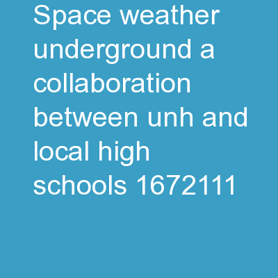 Space Weather Underground: A Collaboration Between UNH and Local High Schools