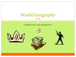 Forms of government World Geography