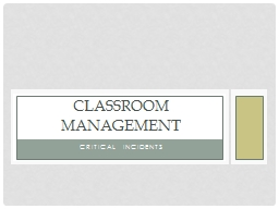 Critical Incidents Classroom Management