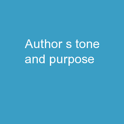 Author's Tone and Purpose