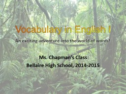 Vocabulary in English I Ms. Chapman's Class