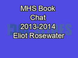 MHS Book Chat 2013-2014 Eliot Rosewater