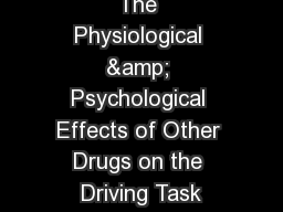The Physiological & Psychological Effects of Other Drugs on the Driving Task