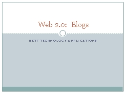 BETT Technology applications