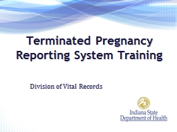 Terminated Pregnancy Reporting System Training