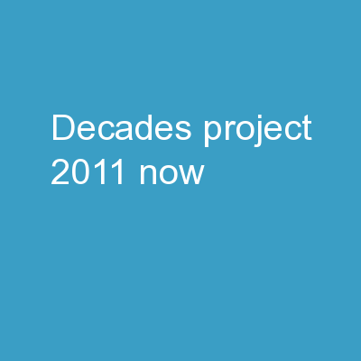 Decades project: 2011-now