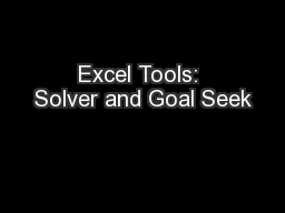 Excel Tools: Solver and Goal Seek PowerPoint PPT Presentation