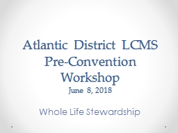 Atlantic District LCMS Pre-Convention Workshop