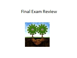 Final Exam Review What do you know about