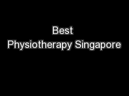 Best Physiotherapy Singapore