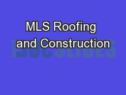 MLS Roofing and Construction