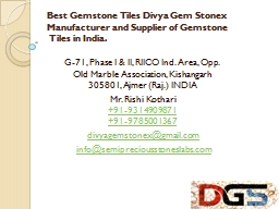 Best Gemstone Tiles Divya Gem Stonex Manufacturer and Supplier of Gemstone Tiles in India.