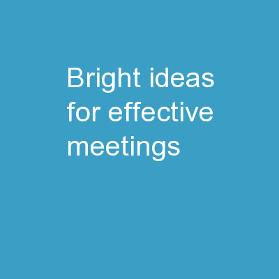 Bright Ideas for Effective Meetings