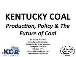 KENTUCKY COAL Production, Policy & The Future
