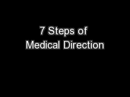 7 Steps of Medical Direction PowerPoint PPT Presentation