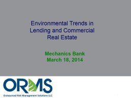 Environmental Risk Management Updates and Best Practices for Lenders and Appraisers
