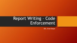Report Writing – Code Enforcement